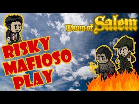 Town of Salem: Risky Mafioso Play