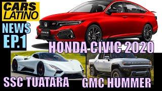 CAMBIOS AL HONDA CIVIC! SSC TUATARA! GMC HUMMER EV Y MAS! - CLN ep1 - *CarsLatino*