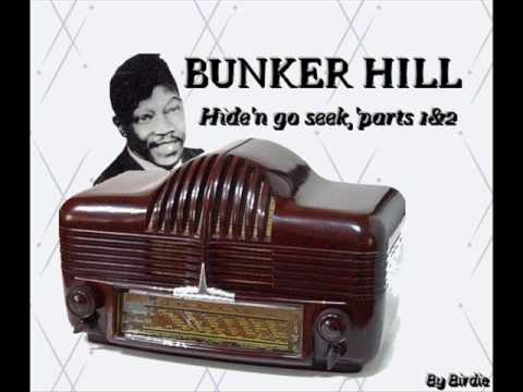 BUNKER HILL Hide' n' go seek, parts 1&2