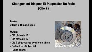 Changement Disques et Plaquettes de Frein (Clio 2)