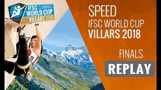 IFSC Climbing World Cup Villars 2018 - Speed - Finals - Men/Women