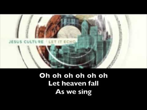 let-it-echo-(heaven-fall)---jesus-culture-(lyrics)