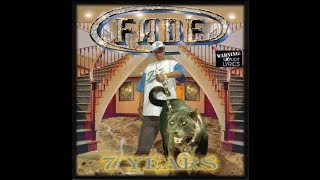 Fade - 7 Years (1999) [FULL ALBUM] (FLAC) [GANGSTA RAP / G-FUNK]