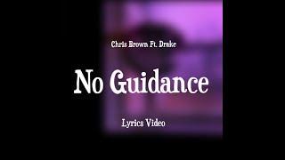 No Guidance Ft Drake Lyrics Chris Brown Ft Drake 2019 10 03