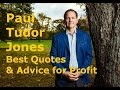 Paul Tudor Jones Trading Strategy and Top Quotes for Trading Success