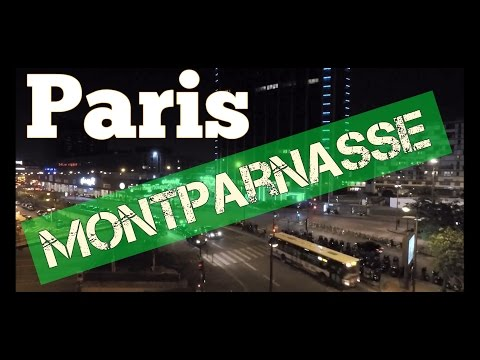 Gare Montparnasse ; Musique ; Circulation ; La Nuit ; Paris by Night ; France