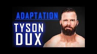 Adaptation: Tyson Dux - Part 1 - Full Episode