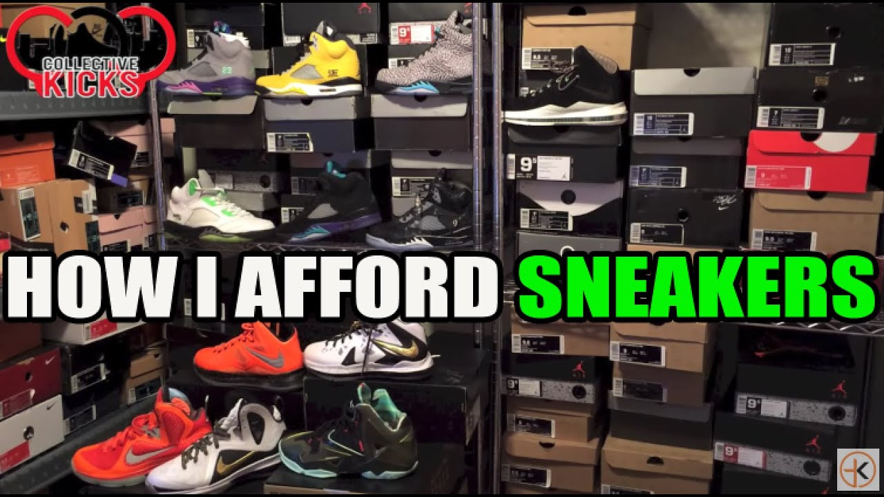 How Do I Afford To Buy Sneakers  Tips For Young Sneakerheads (Long Video) 628db5018cc9