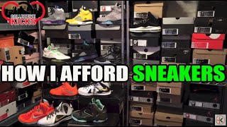 How Do I Afford To Buy Sneakers? Tips For Young Sneakerheads (Long Video)