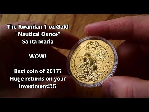 "Review of the STUNNING Rwandan 1 oz Gold Santa Maria - ""Nautical Ounce"""