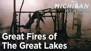 Great Fires of the Great Lakes