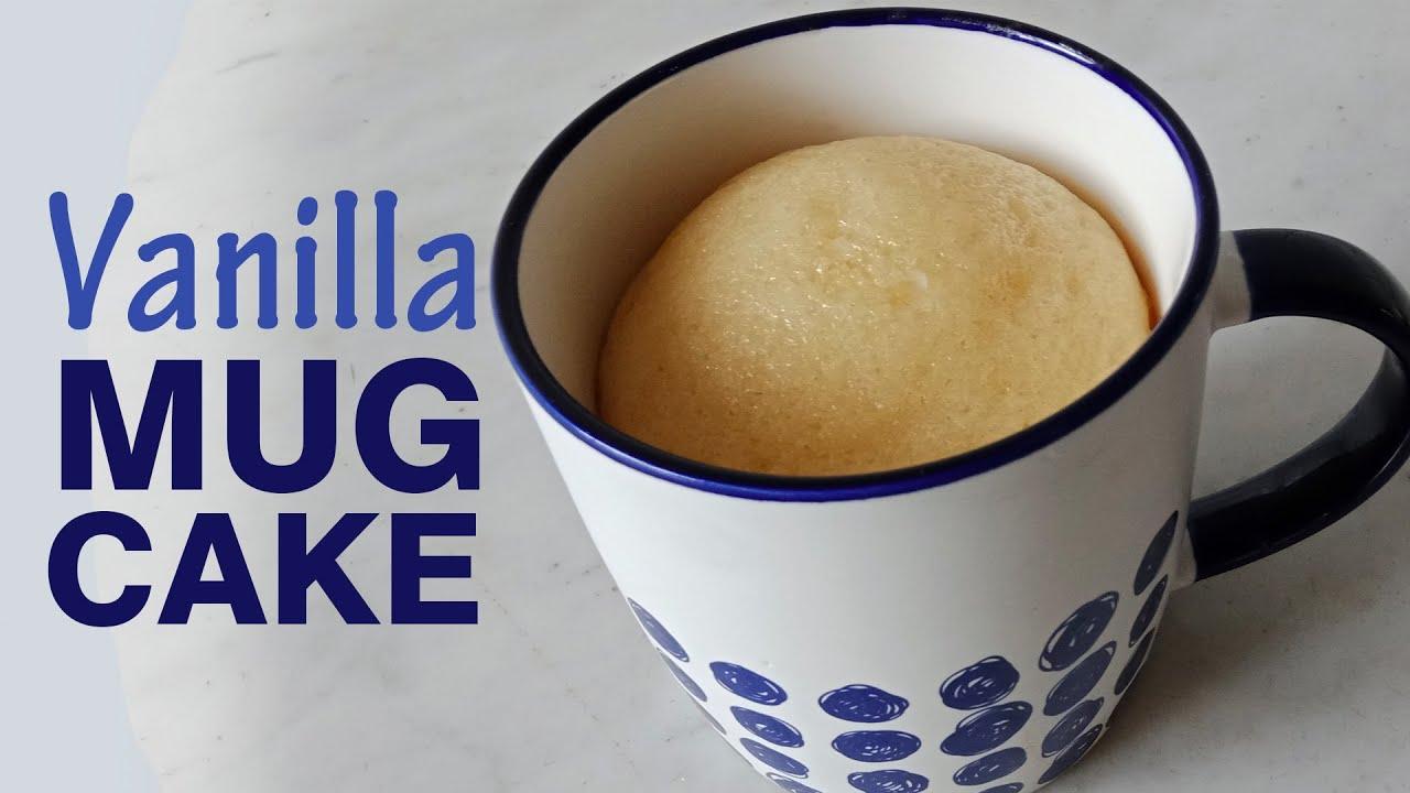 Vanilla Mug Cake || No Oven Mug Cake || Easy Mug Cake ...