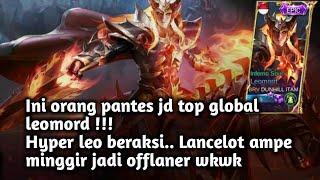 Bukan top global leomord.. tapi dia gokil main leomordnya.. hyper leo !!!