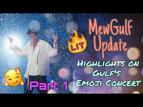 MewGulf Update: Highlights of Gulf's Emoji Concert (Part 1) |#BeGulfWonderfulEmojis