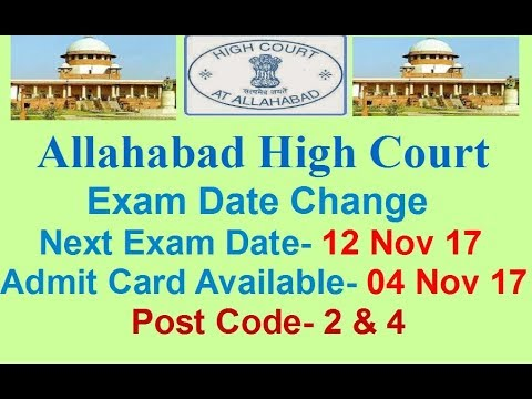 Allahabad High Court Exam Date Changed Post Code- 2 & 4