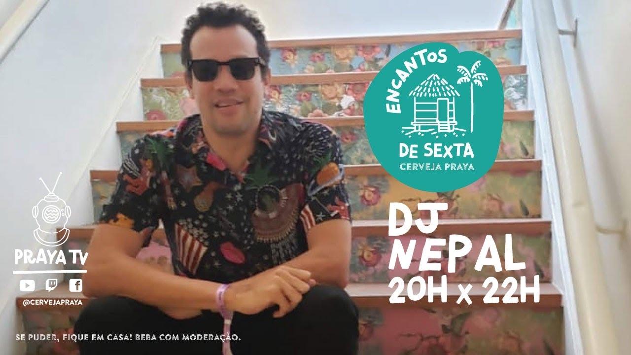 19/6 - Encantos de sexta com DJ Nepal