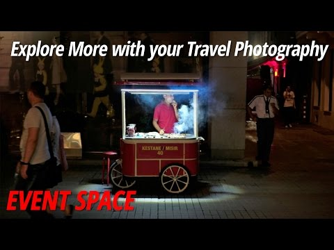 Explore More with your Travel Photography