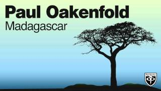 Paul Oakenfold - Madagascar (Yahel Remix)