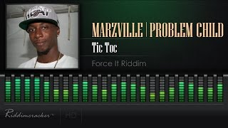 Marzville & Problem Child - Tic Toc (Force It Riddim) [Soca 2017] [HD]