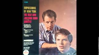 The Rolf & Joachim Kuhn Quartet - Impressions Of New York / side b - vinil