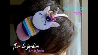 DIY – Unicórnio feltro – Unicorn of felt – unicorn for hair