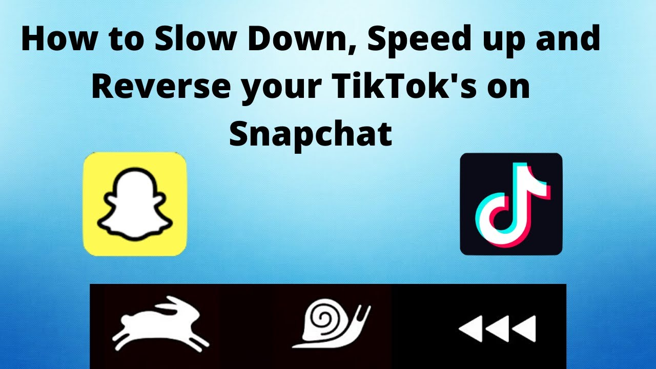 How To Slow Speed And Reverse Your Tiktok On Snapchat 2020 Youtube