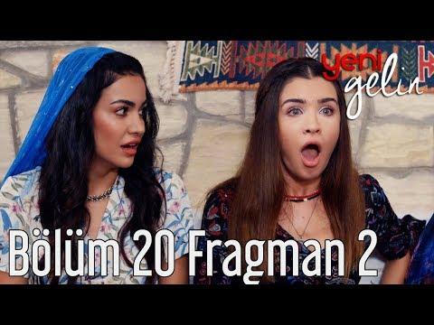 Yeni Gelin 20. Bölüm 2. Fragman