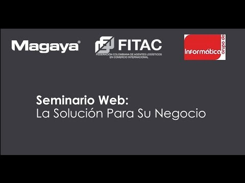 Magaya Webinar: Freight Forwarding Software for Colombia (Sp