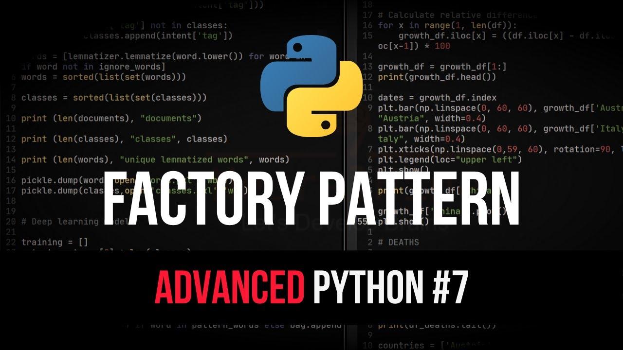 Factory Design Pattern in Python - Advanced Python Tutorial