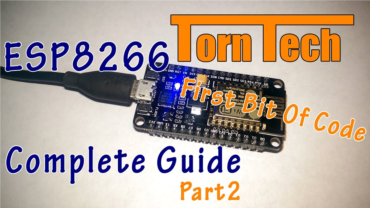 Get Started With ESP8266 Using AT Commands, NodeMCU, or Arduino (ESP