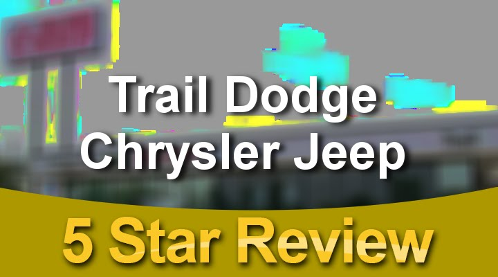 Trail Dodge Chrysler Jeep Menomonie Remarkable Five Star Review By