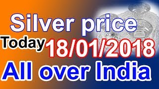 Today 18/01/2018 January 18th, 2018 silver rates in all over India ...