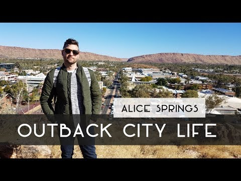 OUTBACK CITY LIFE | ALICE SPRINGS, AUS