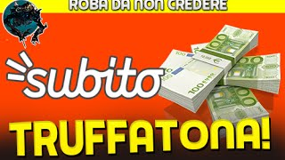 Video LA TRUFFA SU SUBITO.IT ATTENZIONE! download MP3, 3GP, MP4, WEBM, AVI, FLV November 2018
