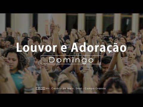 AD Campo Grande - Culto de Louvor e Adoração - 10/12/2017
