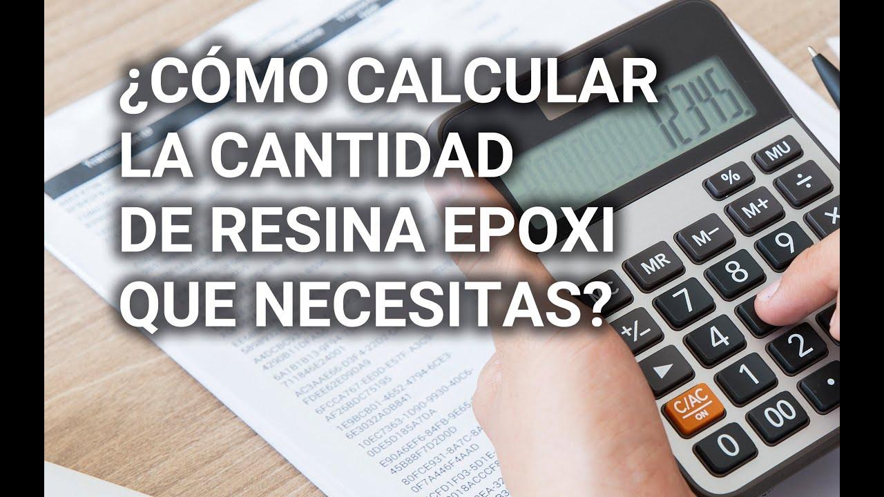 ¿Cómo Calcular la Cantidad de Resina Epoxi que Necesitas?