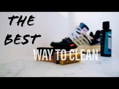 THE BEST WAY TO CLEAN SNEAKERS + OFF WHITE PRESTO'S