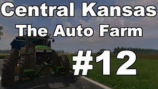 Farming Simulator 2013: The Auto Farm - Central Kansas Episode 12 - Proper Manitou!