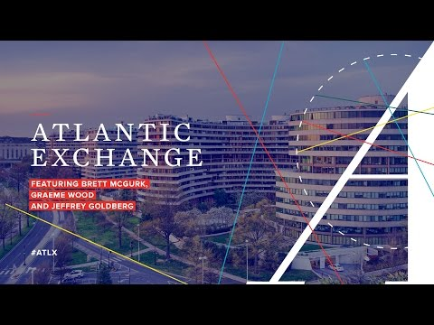 Atlantic Exchange featuring Brett McGurk and Graeme Wood