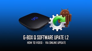 G-Box Q Software Update to 1.2