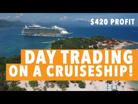 LIVE DAY TRADING FROM CRUISE SHIP! $420 PROFIT!
