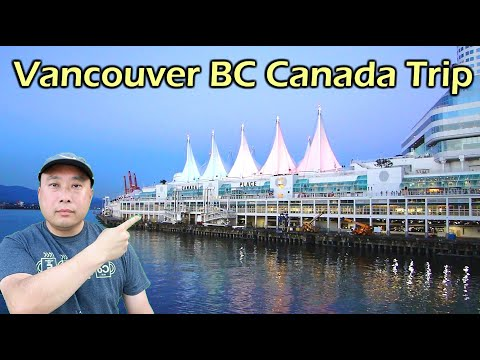 My Trip to Vancouver BC Canada