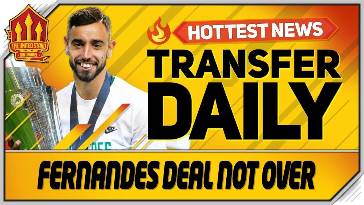Bruno Fernandes Deal Still On? Pepe Latest! Man Utd Transfer News