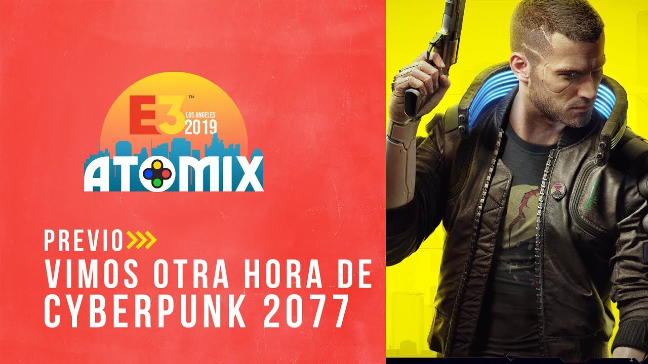 Cyberpunk 2077: vimos otra hora de gameplay – E3 2019