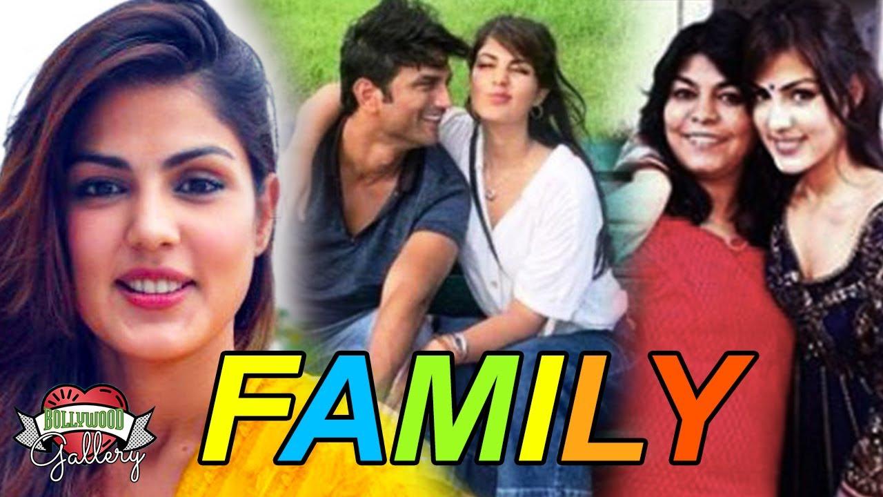 Rhea Chakraborty Family With Parents ...