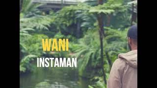 WANI - Instaman