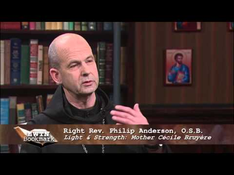 EWTN Bookmark - 2014-6-15 -  Abbot Philip Anderson, O.S.B.