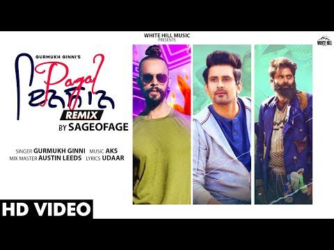 Pagal Insan (Remix) | Gurmukh Ginni | Sageofage | Remix Dj Songs | Punjabi Remix Songs 2021