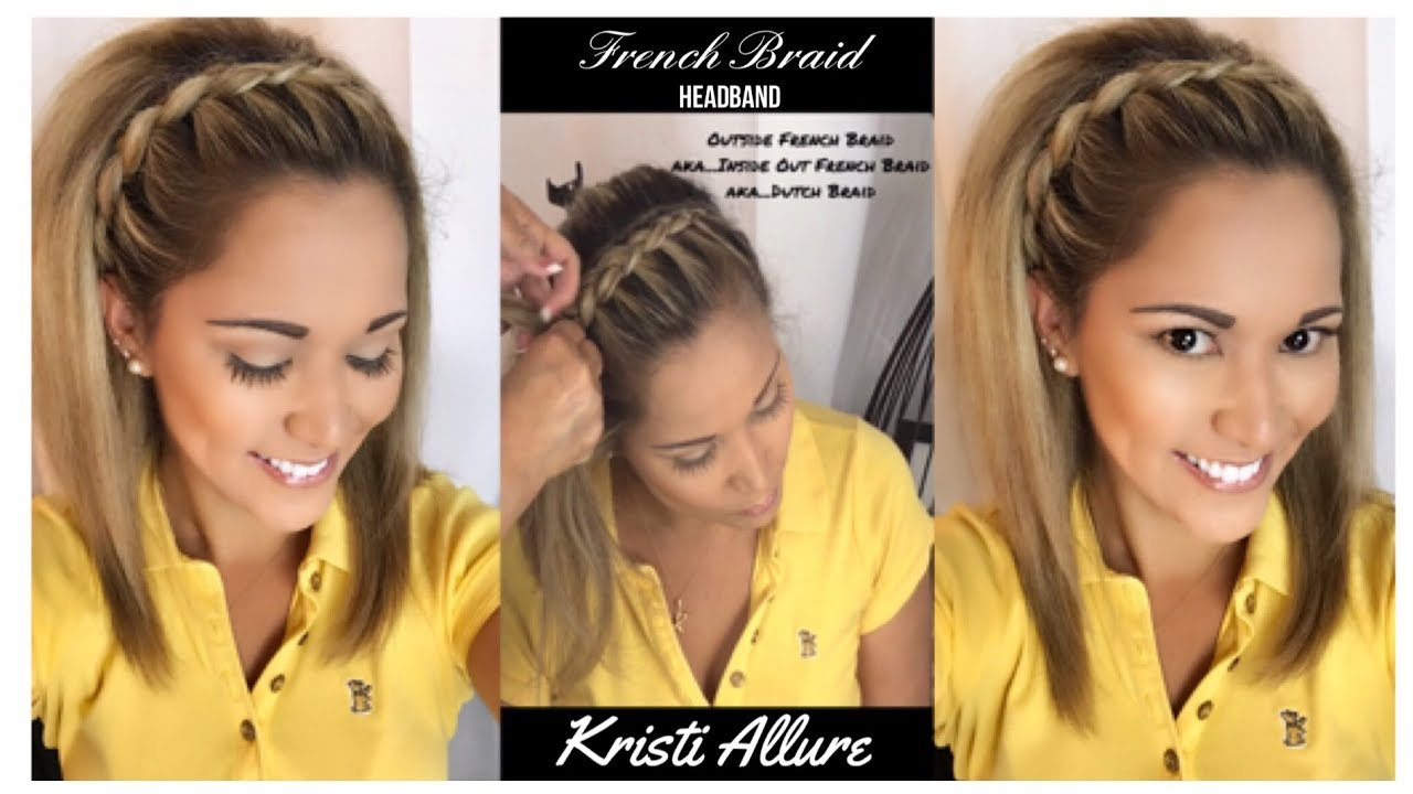 Inside Out French Braid Headband By A Pro My Mom The Expert Youtube