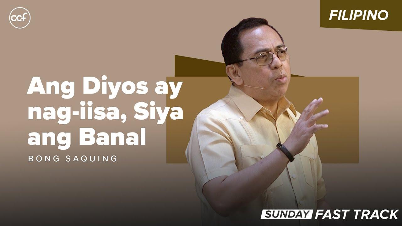 Ang Diyos ay nag-iisa, Siya ang Banal   Sunday Fast Track